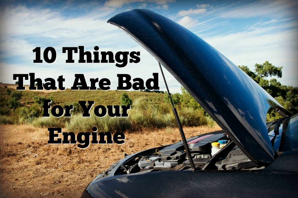 Virginia Auto Service Blog: 10 Things That Are Bad for Your Engine