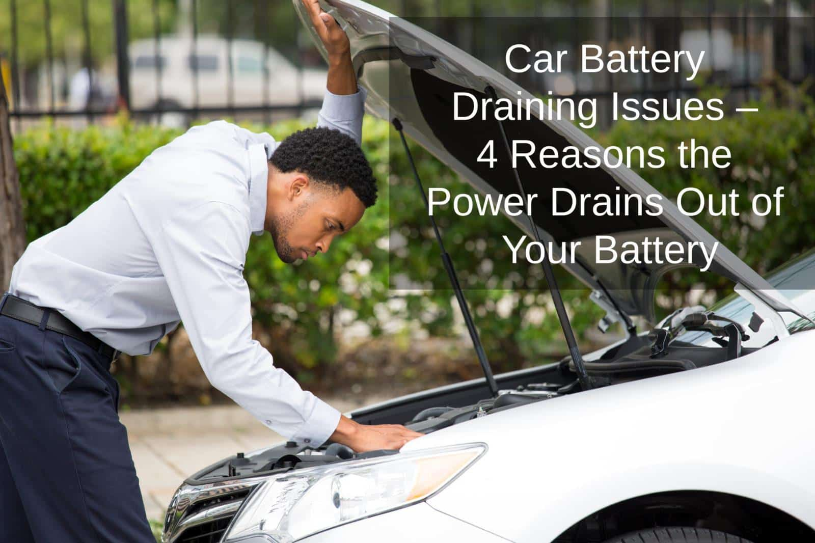 car battery draining issues
