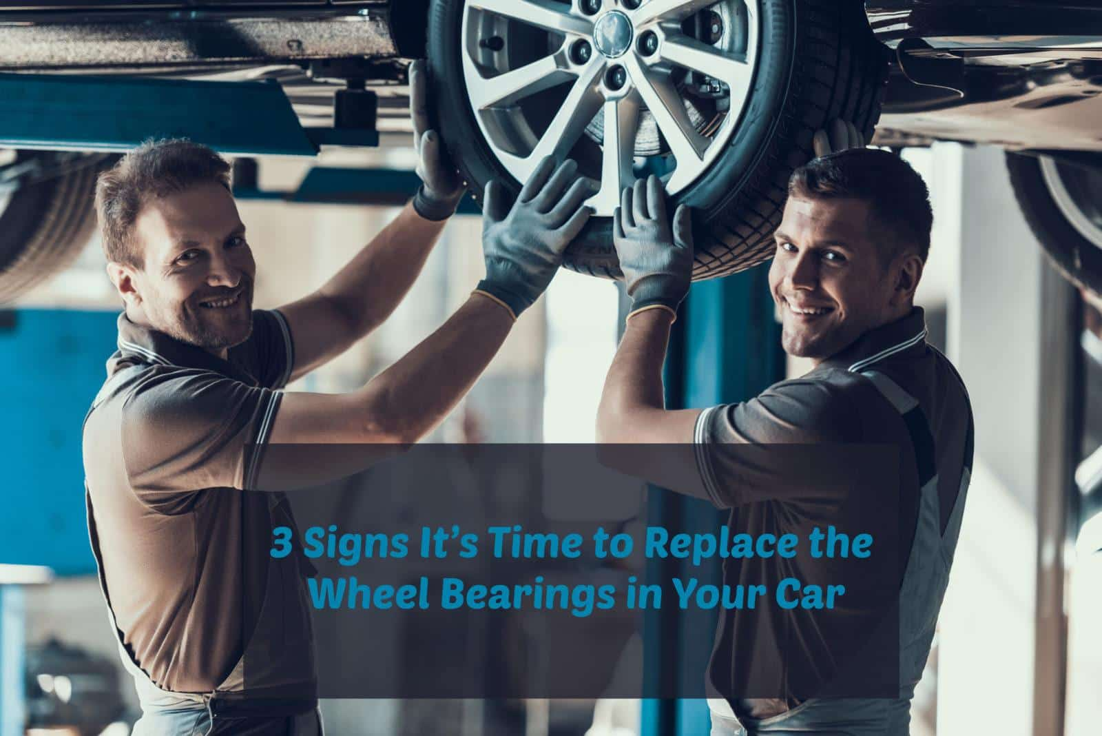 3 signs it's time to replace the wheel bearings in your car