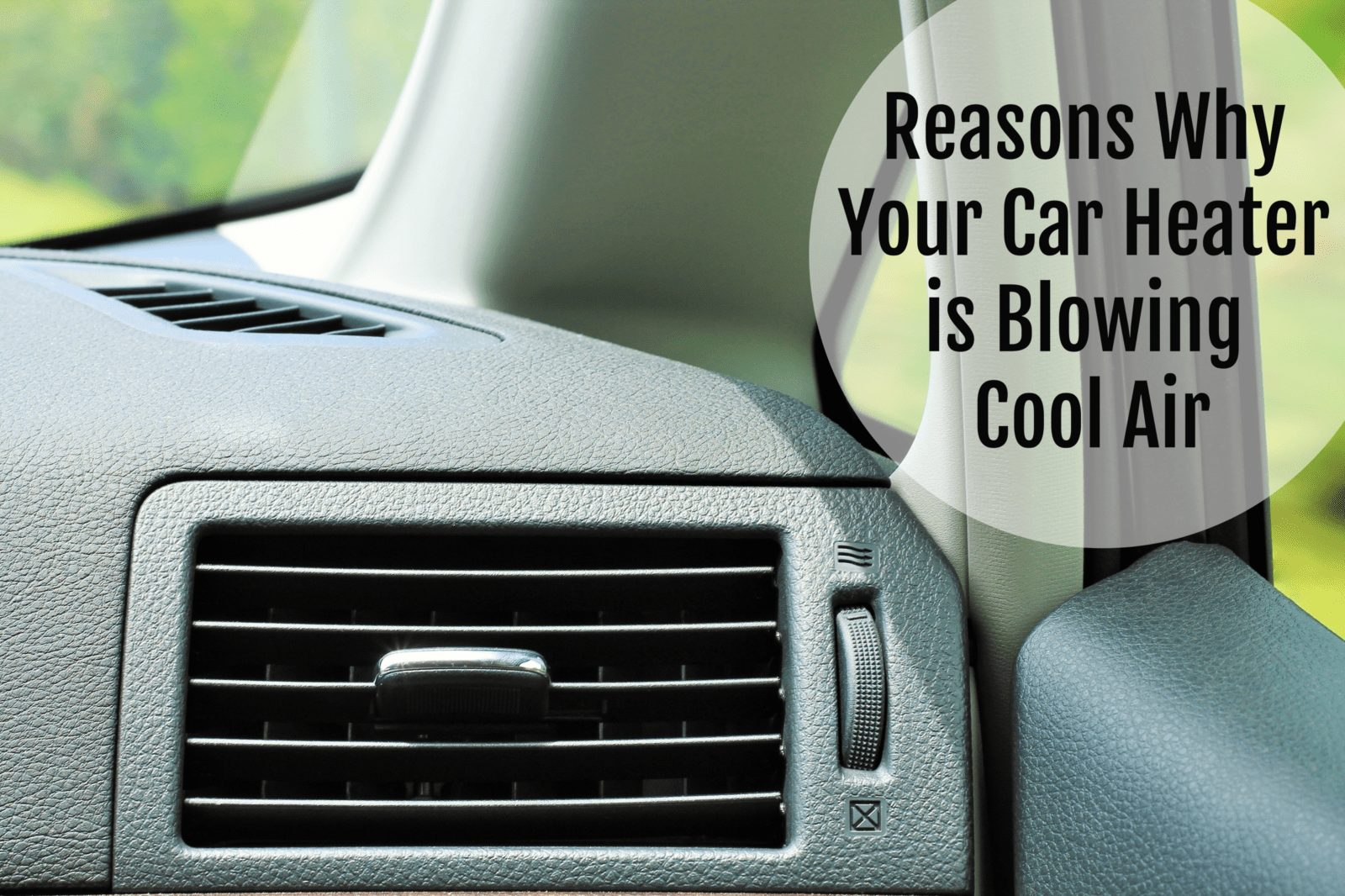 reasons why your car heater is blowing cool air
